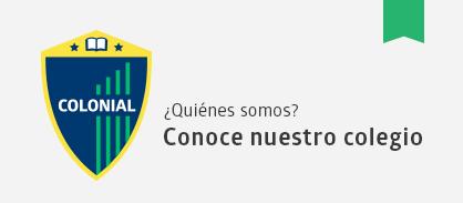 Bienvenidos al Colegio Colonial de Pirque